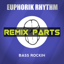 Bass Rockin Remix Parts cover art