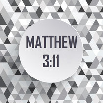 Matthew 3:11 cover art