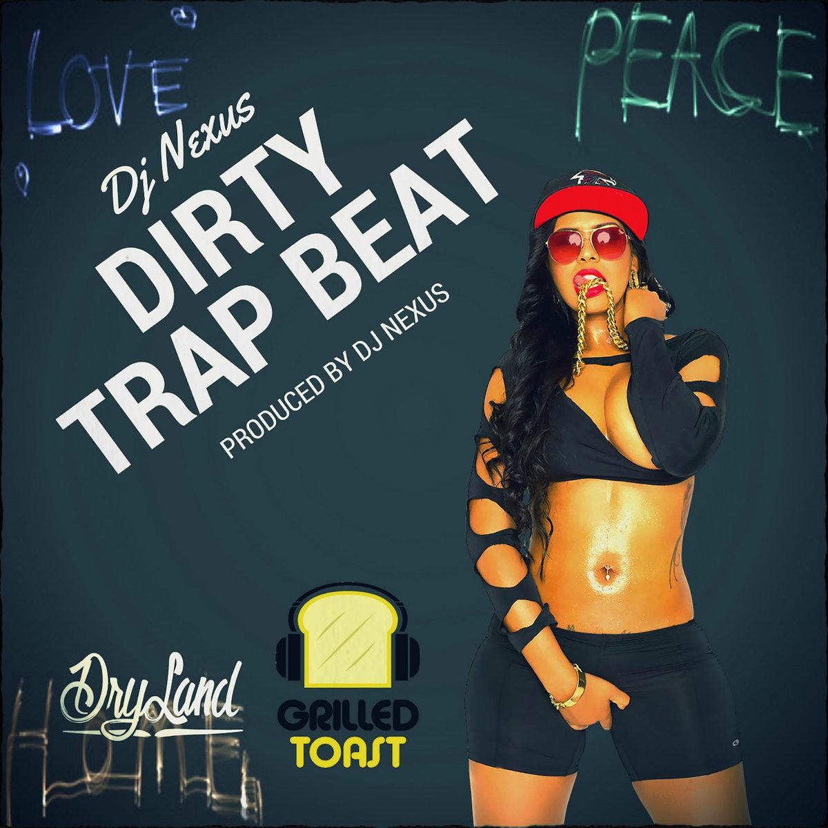 Free Trap Beat - Prod By Dj Nexus   DjNexus