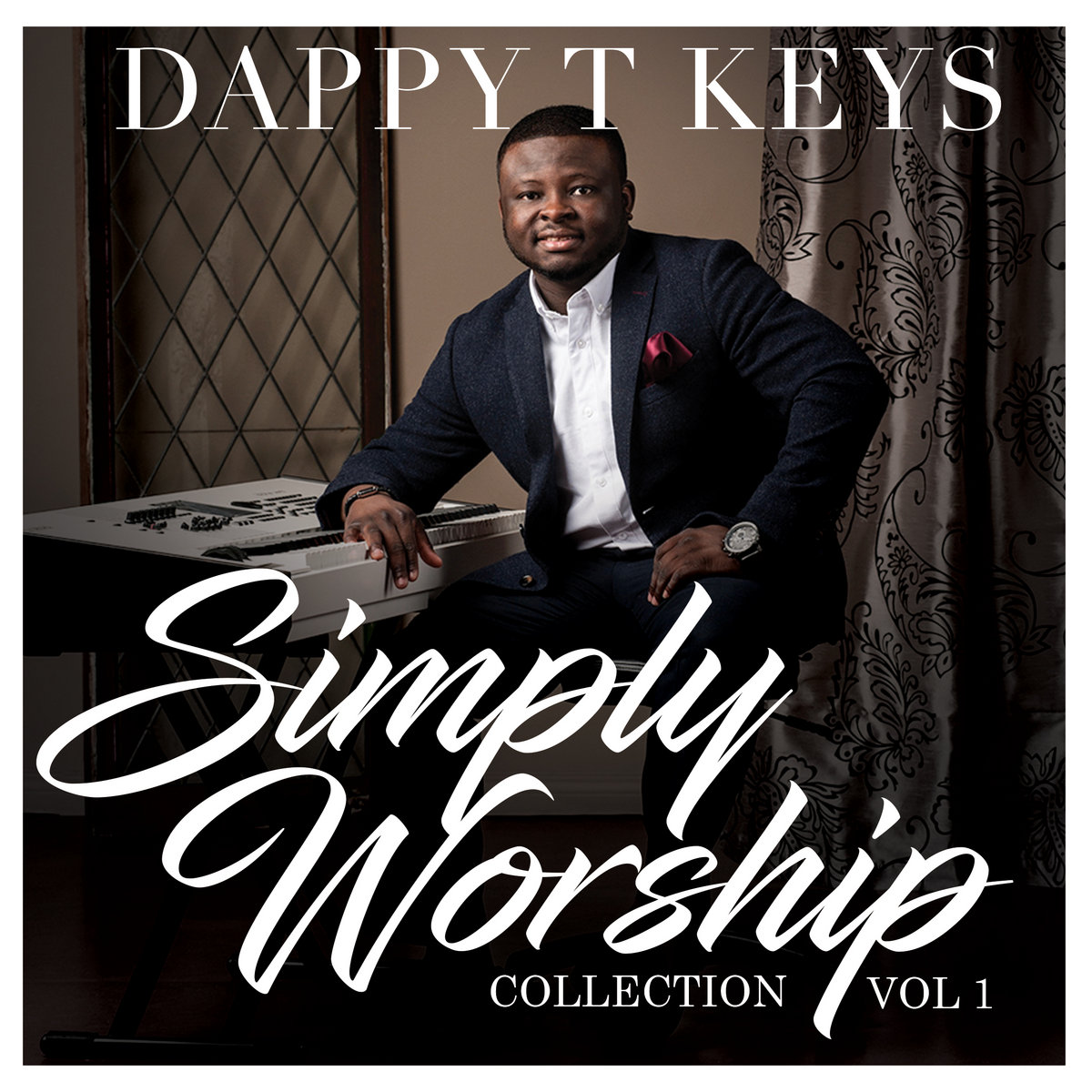 Hillsong Worship Medley | DappyTKeys