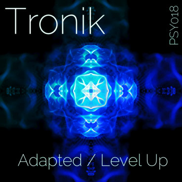Tronik - Adapted / Level Up [PSY018] main photo