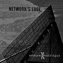 Enduser X Metalogue - Network's Edge - STDIGI046 cover art