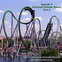Episode 9 - Universal Orlando Resort Part 2: Islands of Adventure cover art