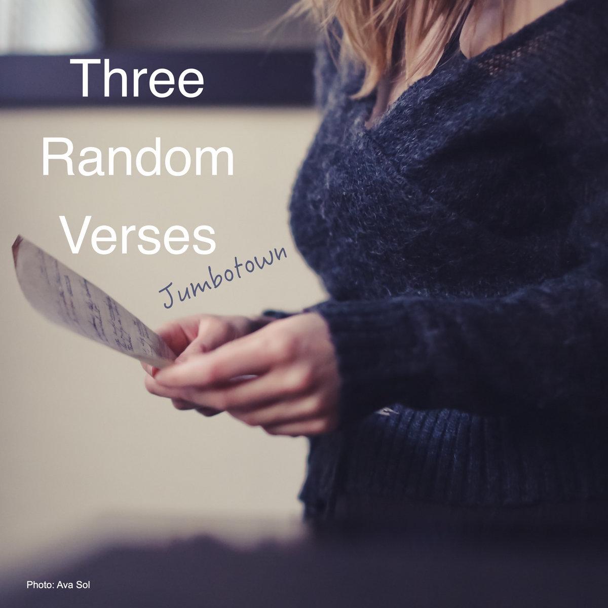 Three Random Verses by Jumbotown