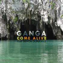 Come Alive (feat. Devon Dunaway) (2015) cover art