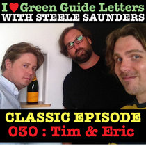 Ep 030 : Tim & Eric (kinda) love the 28/06/12 Letters cover art