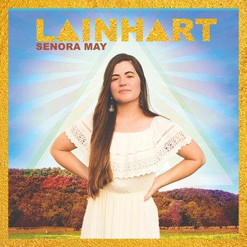 Lainhart by Senora May