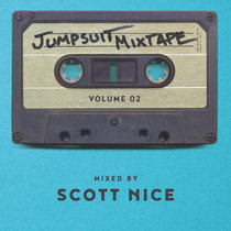 Jumpsuit Mixtape Vol. 2 Mixed by Scott Nice cover art