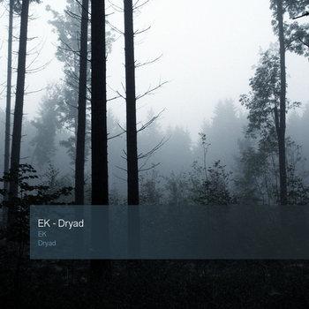 Dryad, by EK