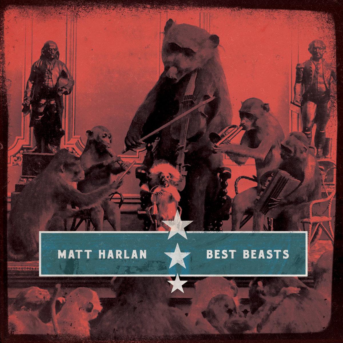 Best Beasts | Matt Harlan