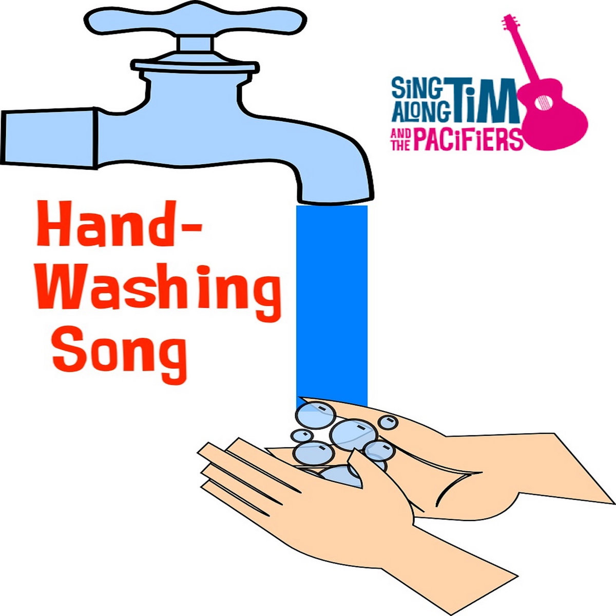 Hand-Washing Song by Sing Along Tim and The Pacifiers