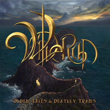 Olden Tales & Deathly Trails by Wilderun