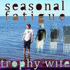 Seasonal Fatigue Cover Art