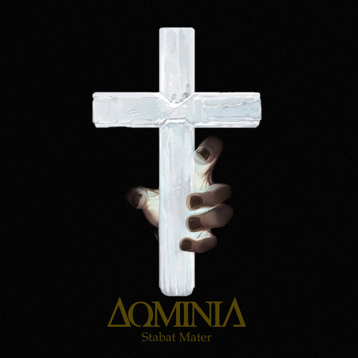Новый альбом DOMINIA - Stabat Mater (2017)