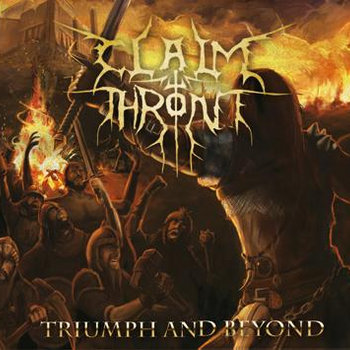 Triumph And Beyond by Claim The Throne
