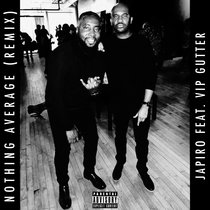 Nothing Average (Remix) Feat. VIP Gutter cover art