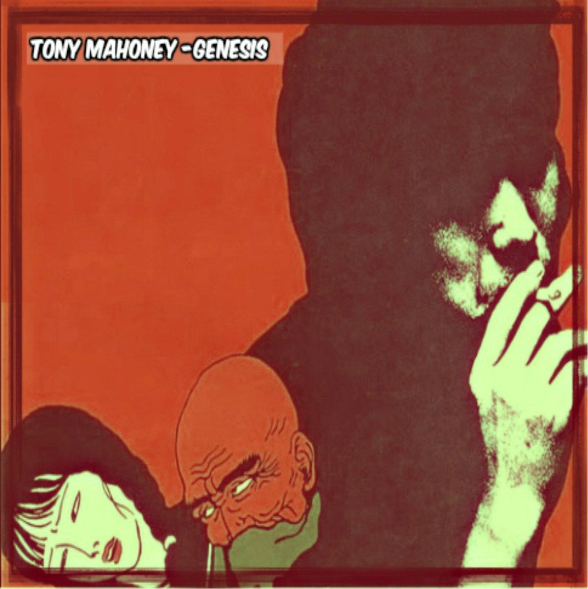 Tony Mahoney - Genesis (LP) (2016)