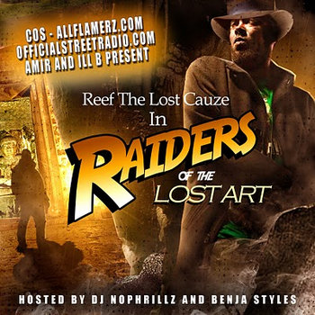Raiders of the Lost Art by Reef The Lost Cauze