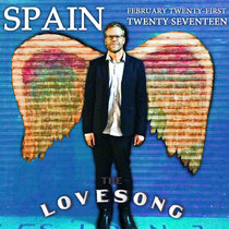 Spain Love Song Los Angeles 21 February 2017 cover art