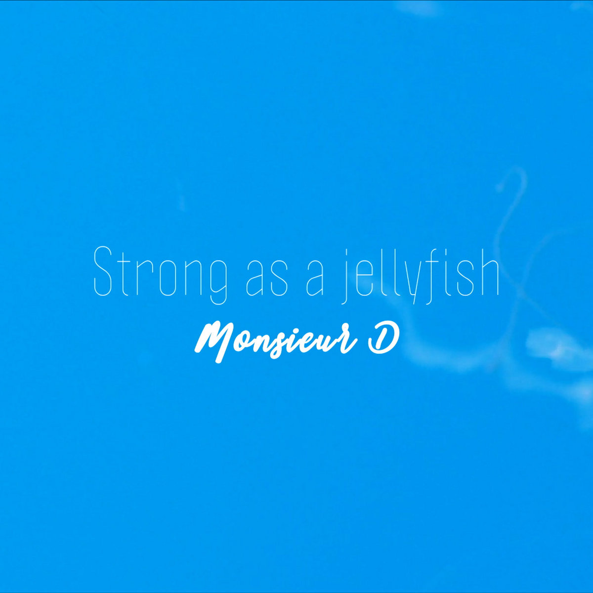 Strong a as Jellyfish by Monsieur D