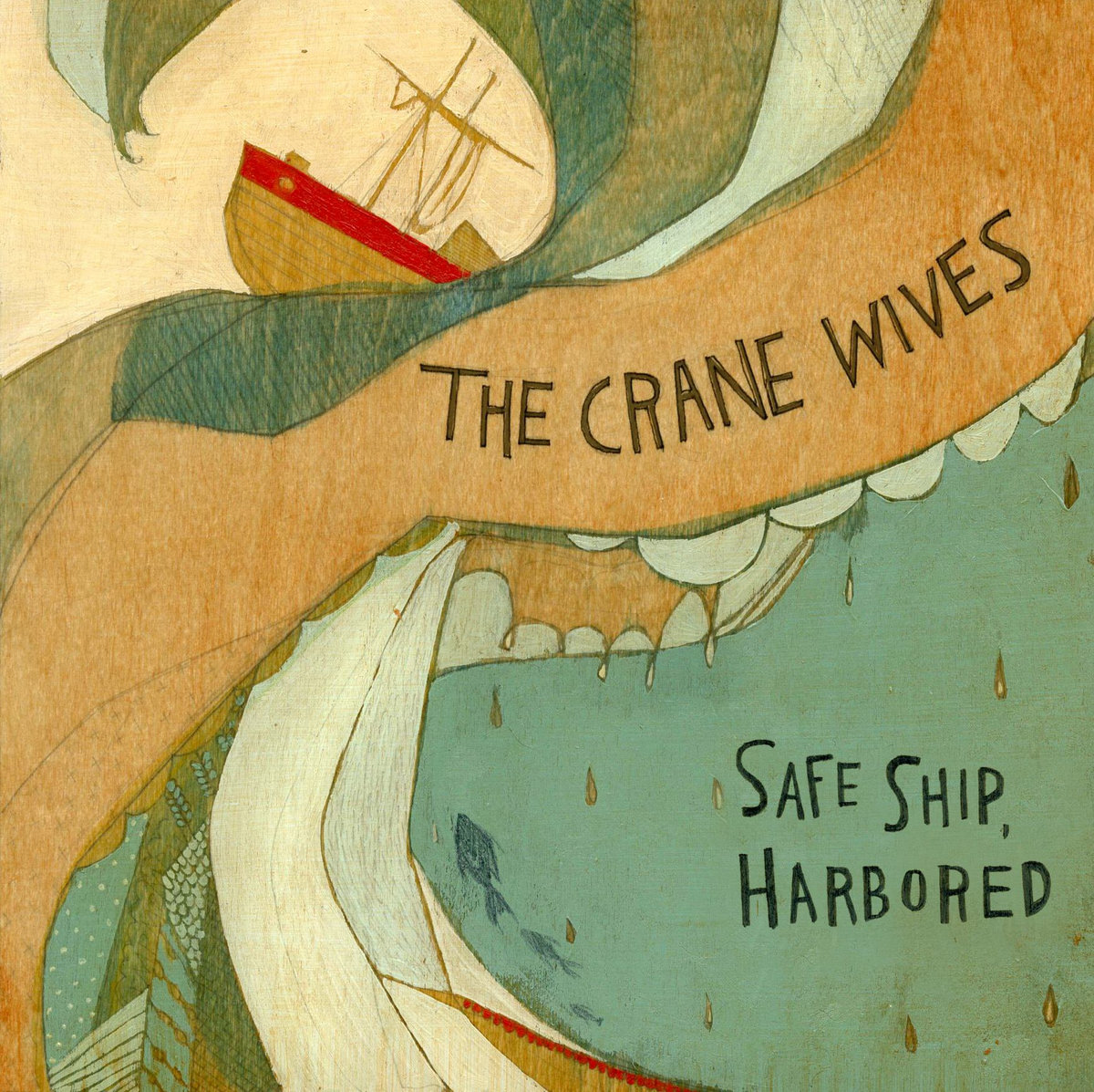 Safe Ship, Harbored | The Crane Wives