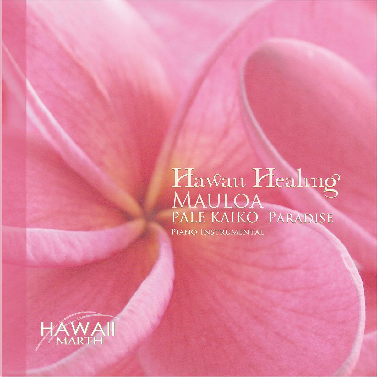 MOE`UHANE -Acapella, Little Dream- | MARTH Hawaii Healing