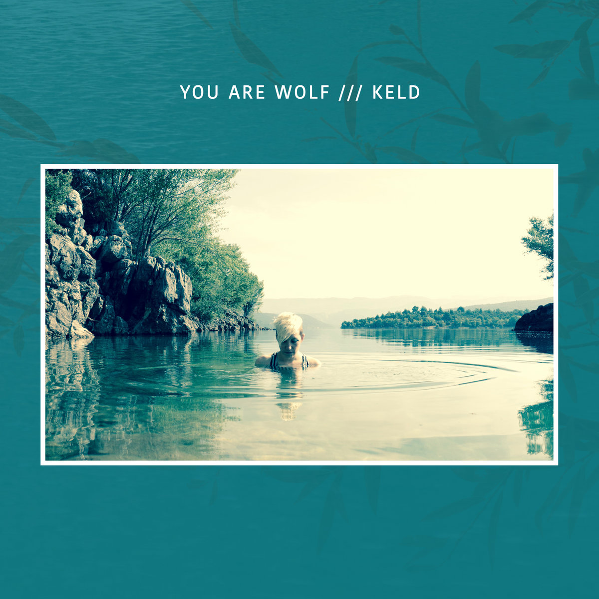 KELD   You Are Wolf