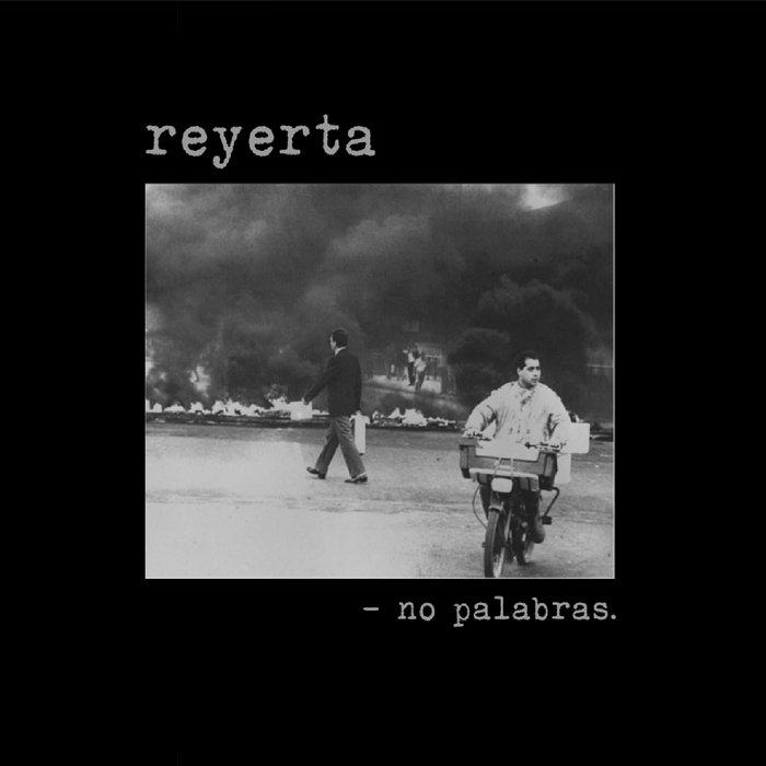 REYERTA – No Palabras
