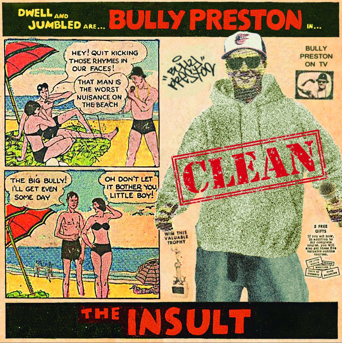 The Insult (Clean) | Bully Preston