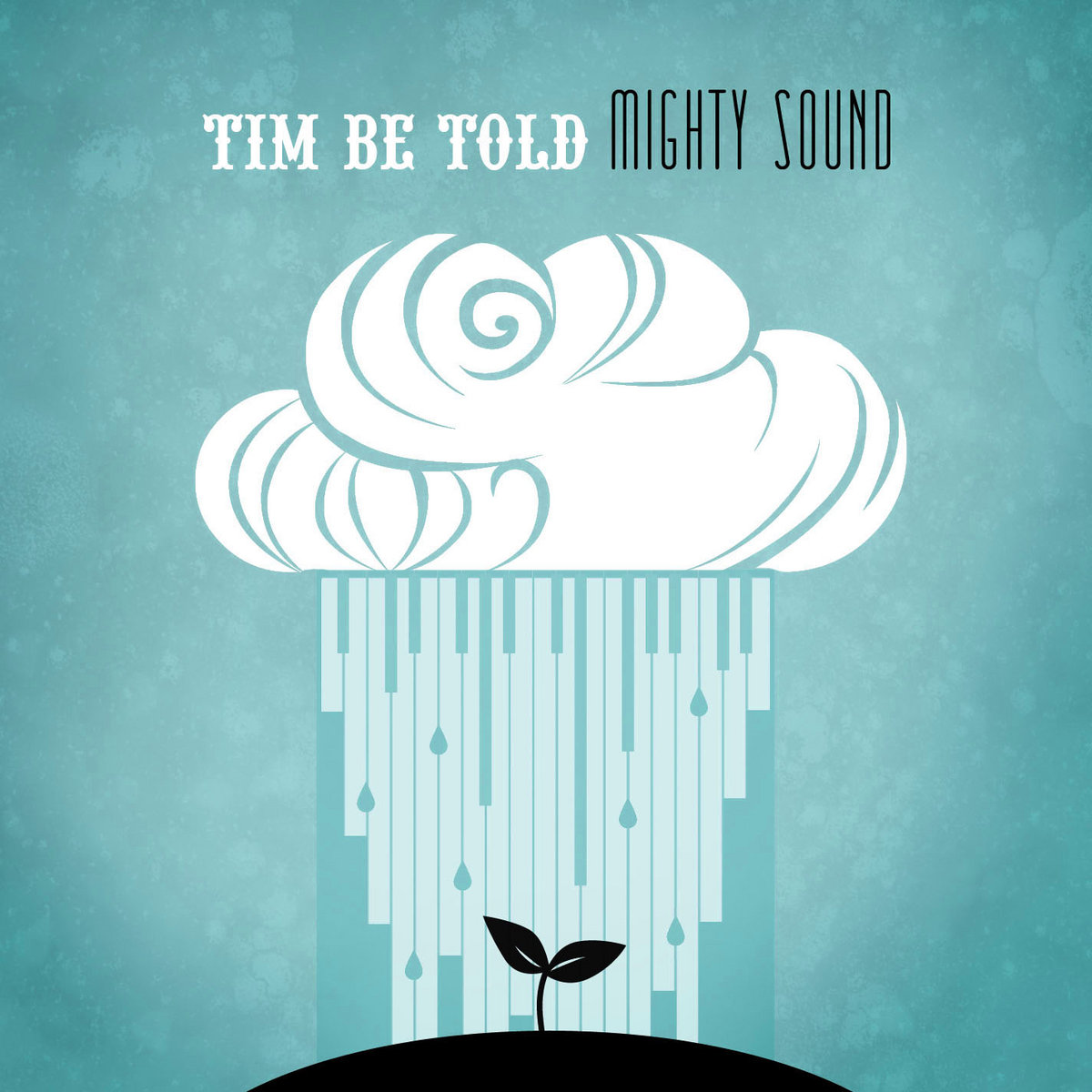 from Mighty Sound by Tim Be Told & Lock The Door | Tim Be Told