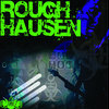 SOLD OUT!!! Roughhausen Limited ED. US tour EP Cover Art