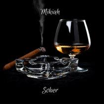 Mikiah - Sober cover art