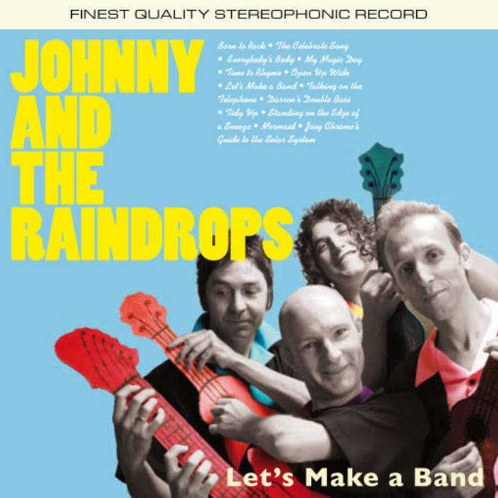 The Celebrate song | Johnny and the Raindrops
