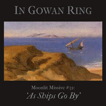 Moonlit Missive #32: 'As Ships Go By' cover art