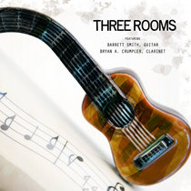 Three Rooms: Works for Guitar & Clarinet cover art