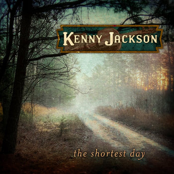 The Shortest Day by Kenny Jackson