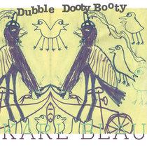 Dubble Dooty Booty cover art