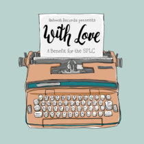 With Love: A Benefit for the SPLC cover art