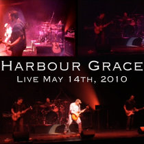 Harbour Grace - Live May 14, 2010 cover art