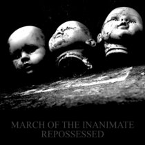 March of the Inanimate - Repossessed cover art