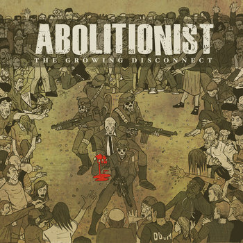 The Growing Disconnect by Abolitionist