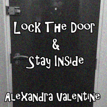 Lock the Door & Stay Inside main photo