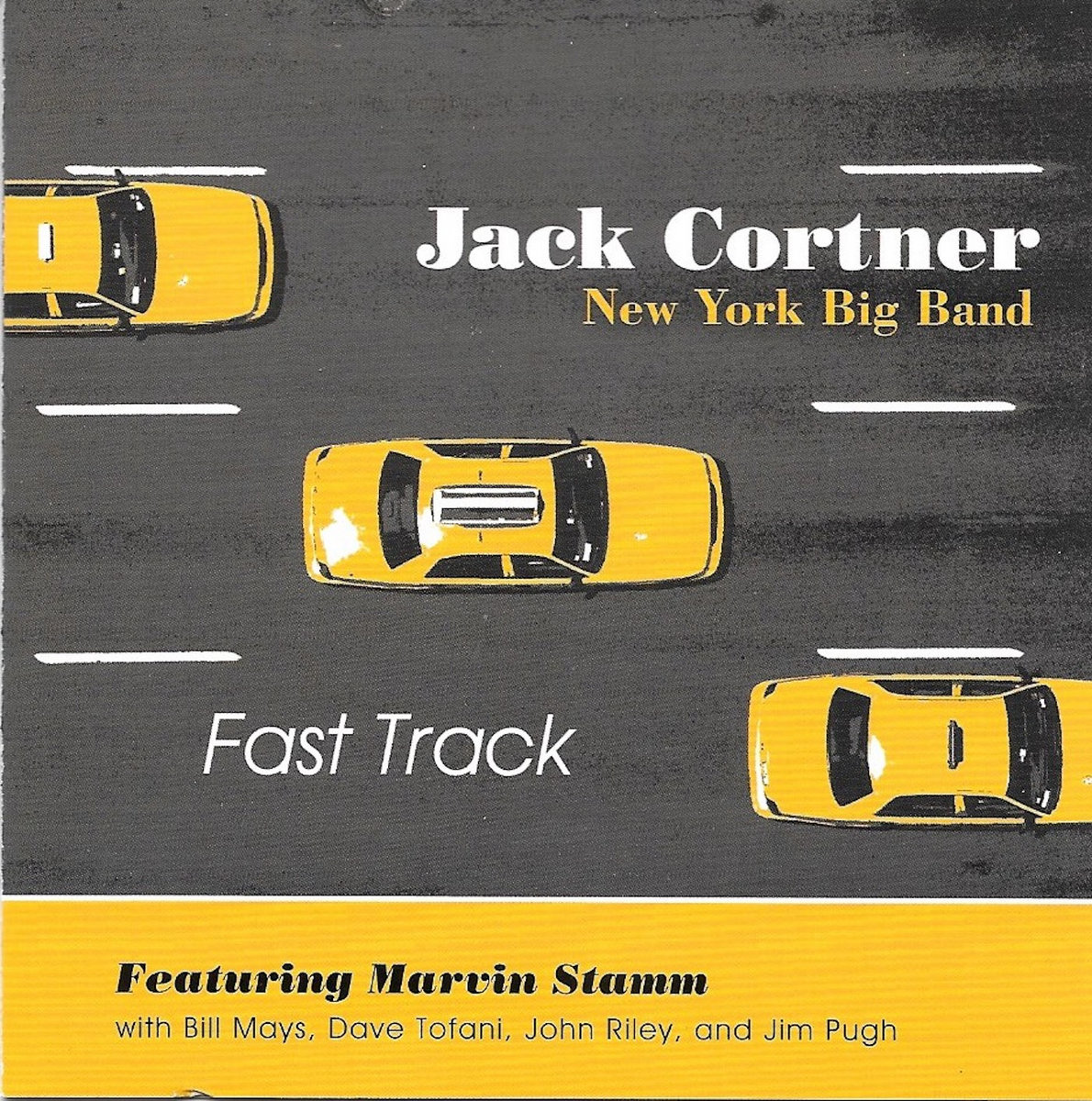 Album Fast Track - Jack Cortner & His NY Big Band by Jack Cortner