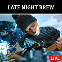 LATE NIGHT BREW - LIVE AMBIENT/DRONE JAN 4 2020 cover art