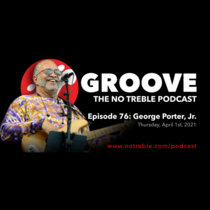 Groove – Episode #76: George Porter, Jr. cover art