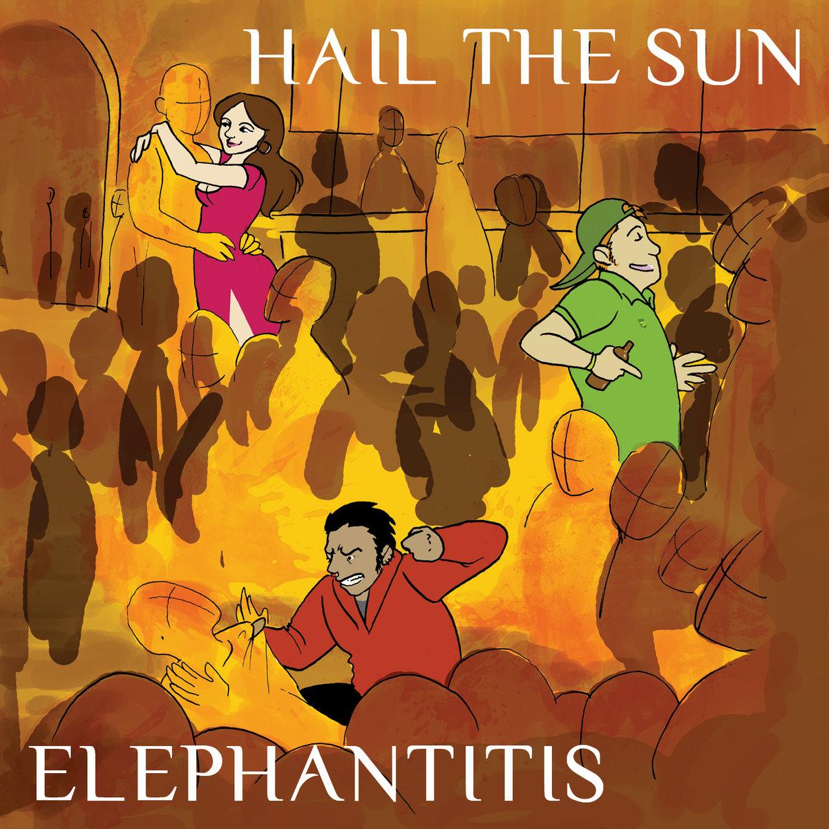 hail the sun elephantitis
