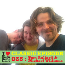 Ep 035 : Tom Ballard & Michael Williams love the 09/08/12 Letters cover art