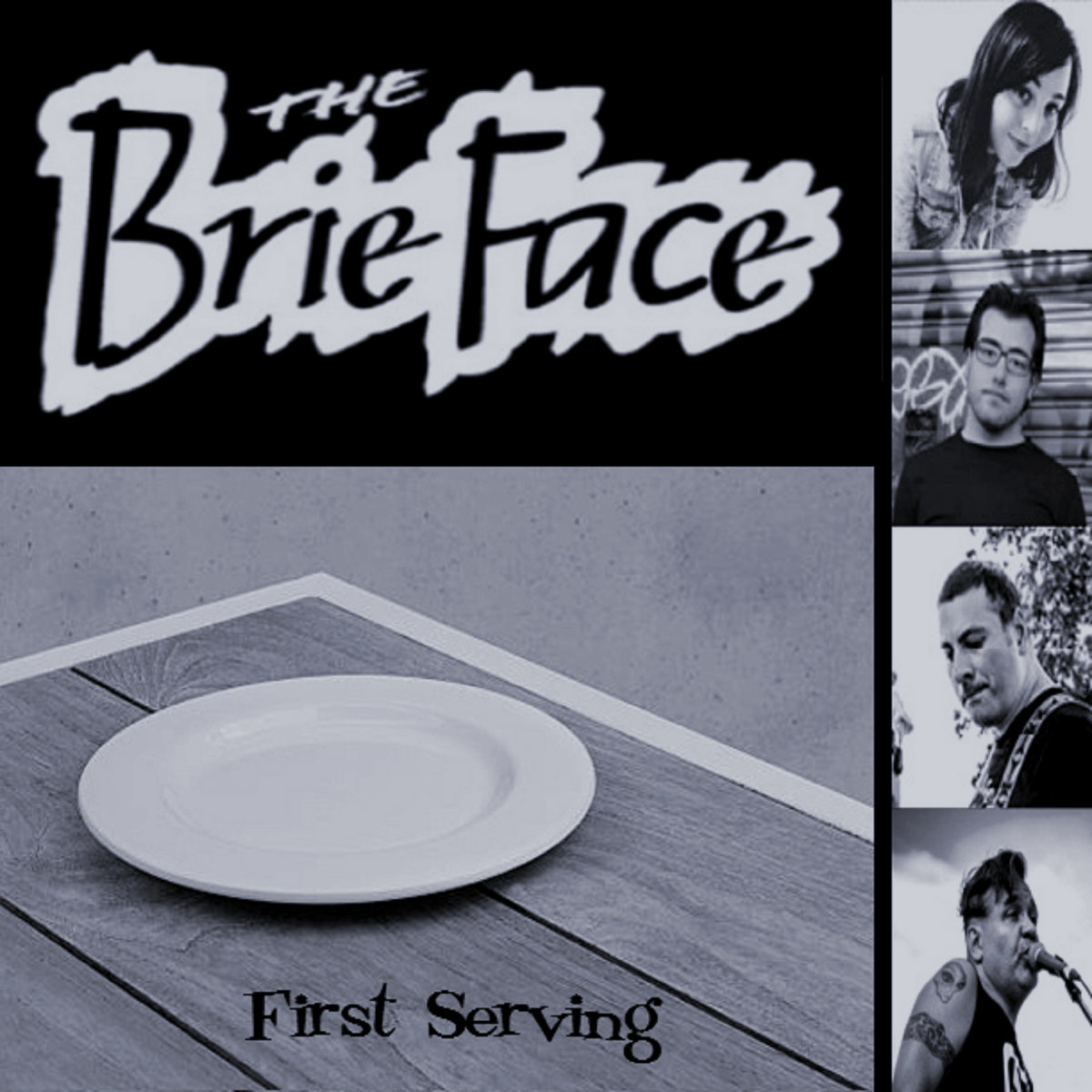 The Brie Face - First Serving