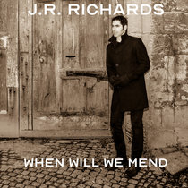 When Will We Mend cover art