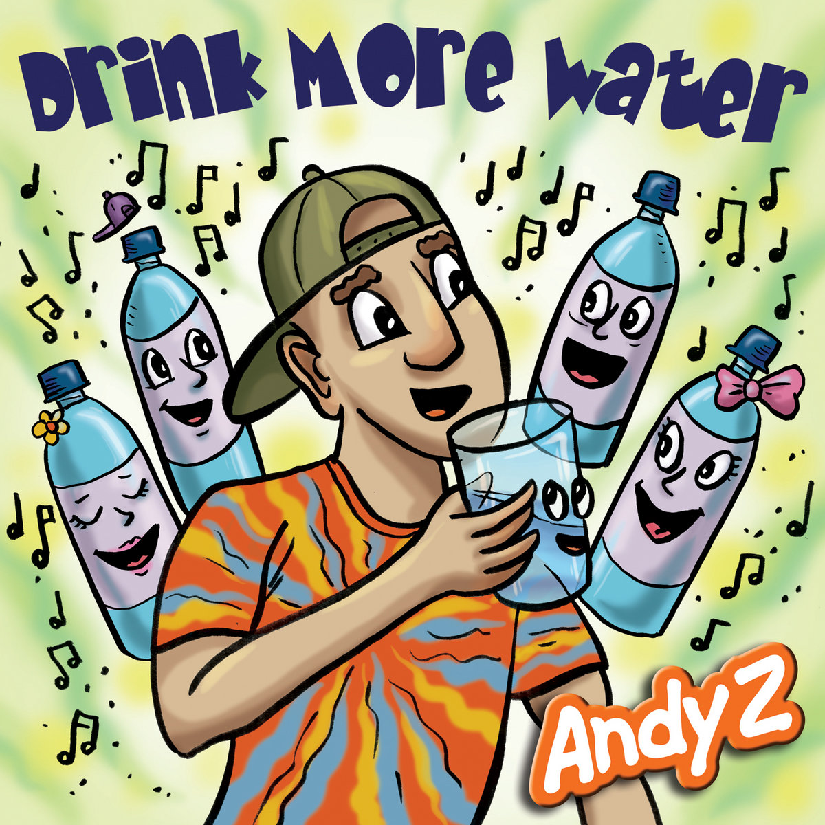 Drink More Water (single) by Andy Z